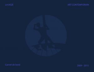 La VigieCarnet de Bord 2009-2015